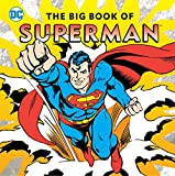 Big book of superman hc (DC Super Heroes, Band 22)