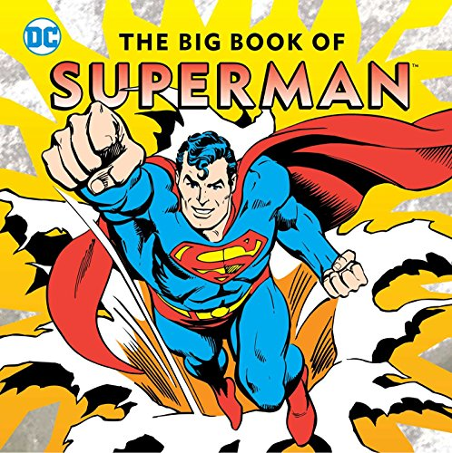 Big book of superman hc (DC Super Heroes) por Noah Smith