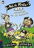 Pat el Pirata y el mensaje en la botella (Colección: Pat el Pirata)