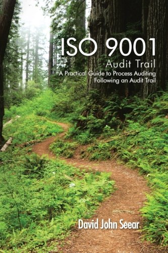 iso-9001-audit-trail-a-practical-guide-to-process-auditing-following-an-audit-trail