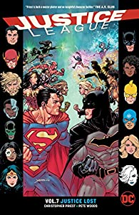 Justice League, tome 7 : Justice Lost par Christopher Priest
