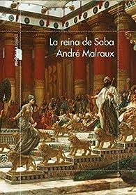 La reina de Saba par André Malraux