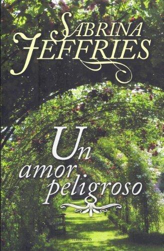 Un amor peligroso (Spanish Edition) by Sabrina Jeffries (2011-12-01)