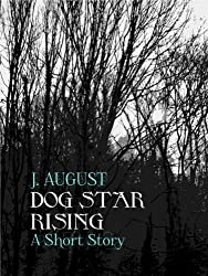 Dog Star Rising (Saint Ann Continuum)