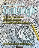 Les bases du Zentangle : Une méthode de dessn inspirante favorisant la pleine conscience