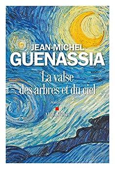 La Valse des arbres et du ciel (LITT.GENERALE) (French Edition) by [Guenassia, Jean-Michel]