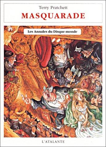 Les Annales du Disque-Monde, Tome 18 : Masquarade