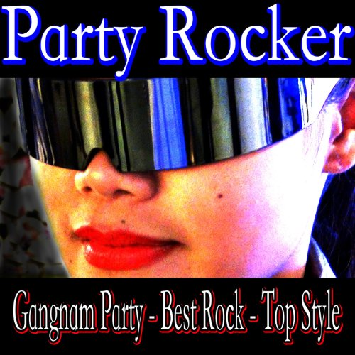 Gangnam Party - Best Rock - To...