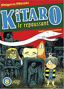 Kitaro le repoussant Edition simple Tome 8