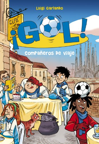 Compañeros de viaje (Serie ¡Gol! 24) por Luigi Garlando
