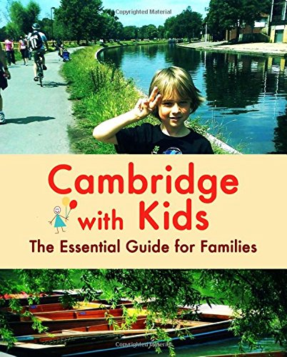 Cambridge Cherry (Cambridge with Kids: The Essential Guide for Families)