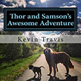 Thor and Samson's Awesome Adventure