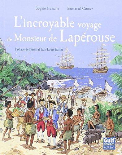 L'Incroyable voyage de Monsieur de Lapérouse - Réédition