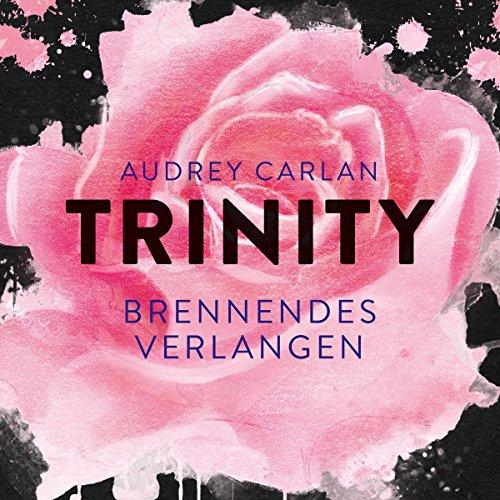 Brennendes Verlangen (Trinity 5)