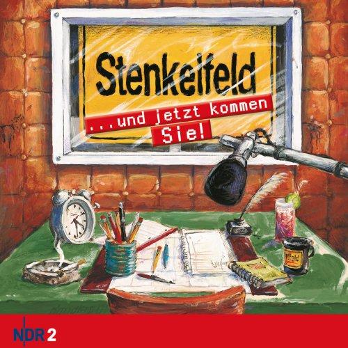 Ganser & Hanke Media (Membran) NDR 2: Stenkelfeld. ...und jetzt kommen Sie!