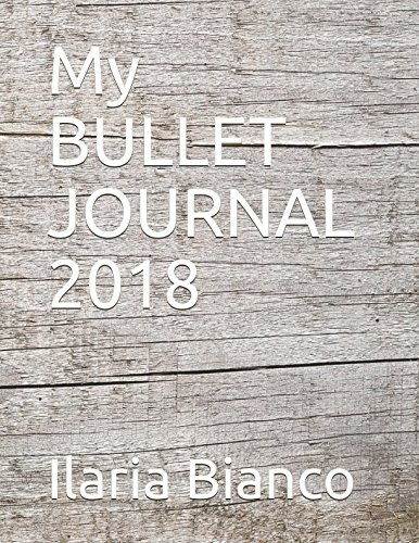 My BULLET JOURNAL 2018