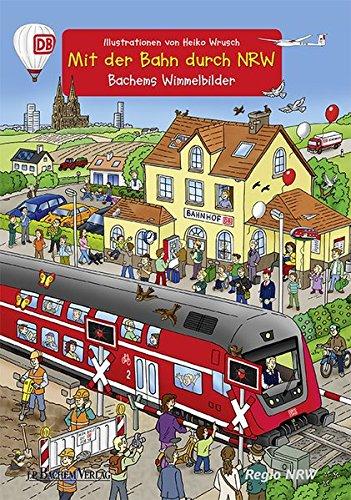 Mit der Bahn durch NRW: Bachems Wimmelbilder, klein