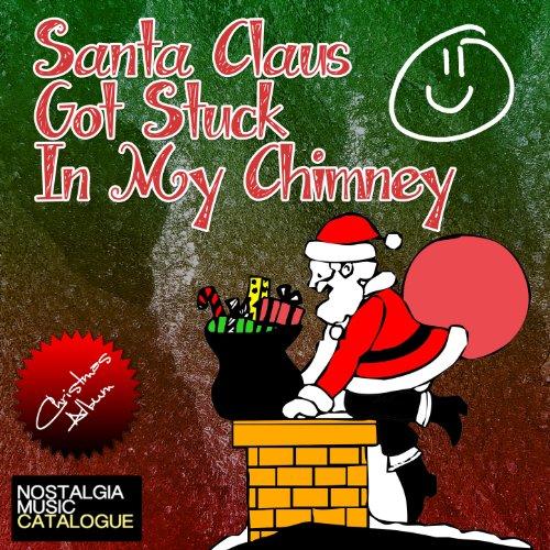 santa-claus-got-stuck-in-my-chimney