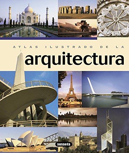 Atlas Ilustrado De La Arquitectura por Marco Bussagli