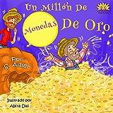 """Children's Spanish book:""""UN MILLÓN DE MONEDAS DE ORO"""":Libro en Español niños 3-8(Spanish Edition)animales ebook(series)Cuento para Dormir(cuentos infantiles ... ESL Books: Spanish picture books nº 10)"""