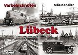 Verkehrsknoten Lübeck - Udo Kandler