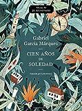 Cien Anos de Soledad (50 Aniversario): Illustrated Fiftieth Anniversary Edition of One Hundred Years of Solitude
