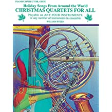 Christmas Quartets for All (Holiday Songs from Around the World): Piano/Conductor, Oboe