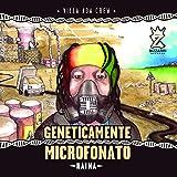Geneticamente Microfonato