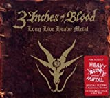 Long Live Heavy Metal: Limited by 3 Inches of Blood