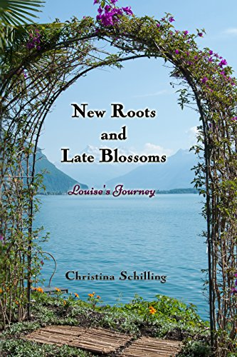 new-roots-and-late-blossoms-louises-journey-bridges-people-built-english-edition