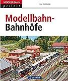 Modellbahn-Bahnhöfe: Vom Vorbild zum Modell