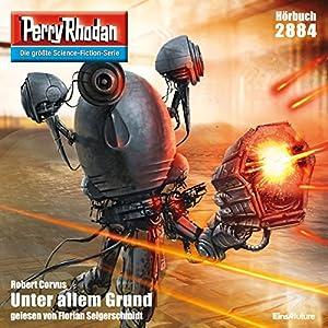 Robert Corvus - Unter allem Grund (Perry Rhodan 2884)