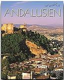 Horizont ANDALUSIEN - 160 Seiten Bildband mit über 230 Bildern - STÜRTZ Verlag - Andreas Drouve (Autor)
