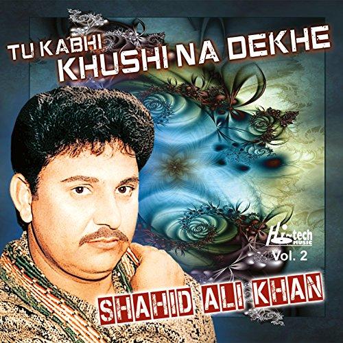 Bewafa Hai Tu Song Download: Bewafa Khud Hi Apne Di Shahid Ali Khan Su Amazon Music