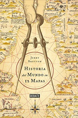 Historia del mundo en 12 mapas por Jerry Brotton