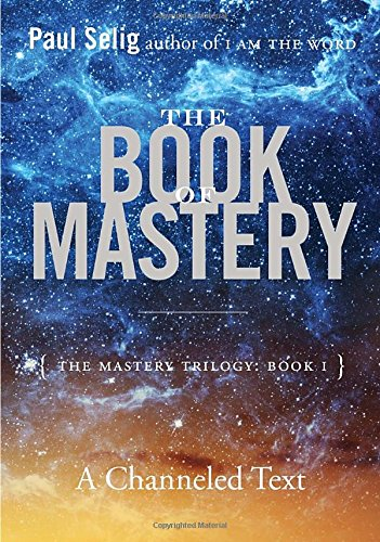 The Book of Mastery: Master Trilogy Book I (Mastery Trilogy 1)