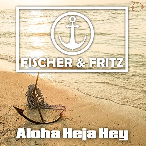 Aloha Heja Hey (Alex M. Remix Edit)