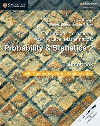 Cambridge international AS and A level mathematics. Probability & statistics. Coursebook. Per le Scuole superiori. Con espansione online: 2