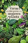 Verne y la vida secreta de las mujeres planta  par Costas