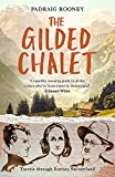 The Gilded Chalet: Travels through Literary Switzerland