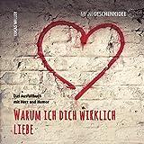 Meine Geschenkidee: Warum ich dich wirklich liebe: Das Ausfüllbuch mit Herz und Humor