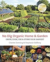 No dig organic gardening saves time and work. It requires an annual dressing of compost to help accelerate the improvement in soil structure and leads to higher fertility and less weeds. No dig experts, Charles Dowding and Stephanie Hafferty, explain...