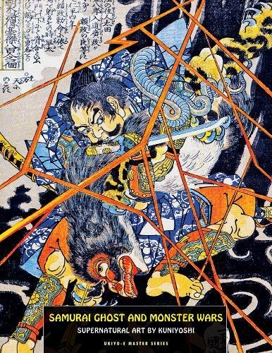 Samurai Ghost And Monster Wars: Supernatural Art by Kuniyoshi (Ukiyo E Master)