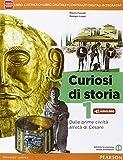 Curiosi di storia. Per le Scuole superiori. Con e-book. Con espansione online: 1