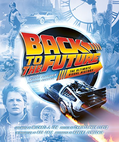 Back to the Future: The Ultimate Visual History (English Edition)