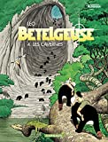 Bételgeuse - tome 4 - Cavernes (Les)