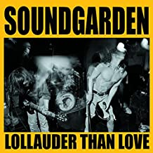 Lollauder Than Love: Lollapalo [Vinilo]