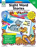 Sight Word Stories: Learn to Read 120 Words within Meaningful Content
