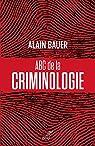 ABC de la criminologie par Mistral