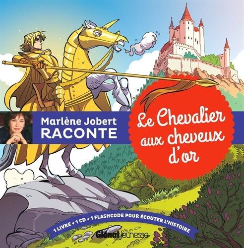 Le Chevalier aux cheveux d'or par Marlène Jobert